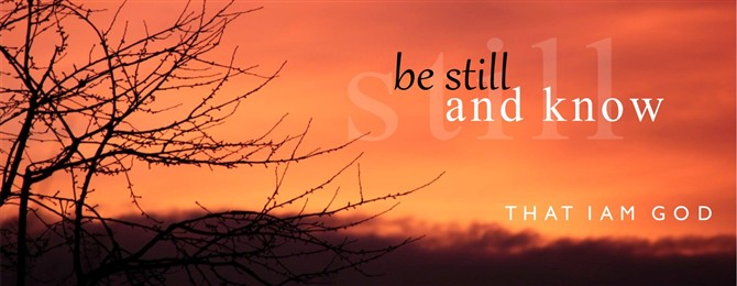 Be still and know banner