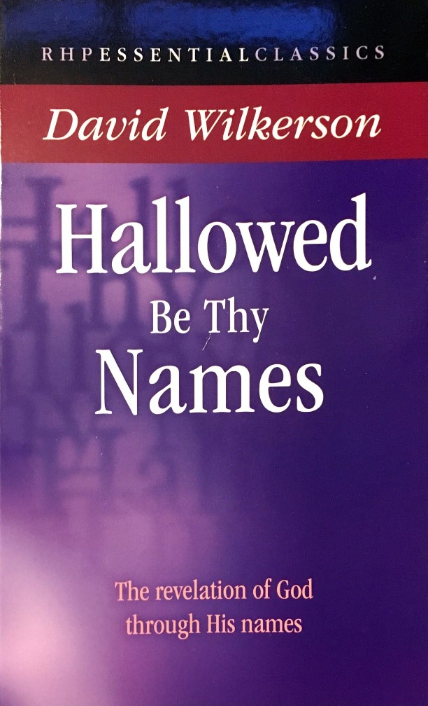 Hallowed be thy names - David